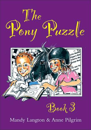 The Pony Puzzle: Book 3 Mandy Langton