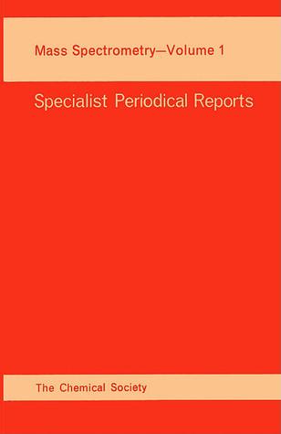 Mass Spectrometry vol 1 Royal Society of Chemistry