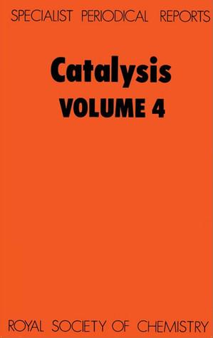 Catalysis vol 4  by  Royal Society of Chemistry