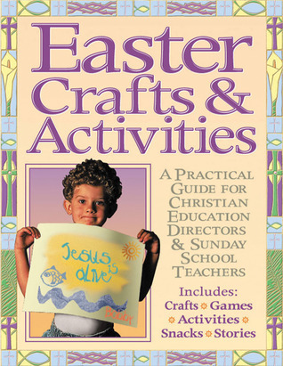 Easter Crafts and Activites  by  Gospel Light