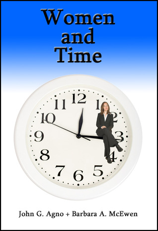 Women and Time  by  John G. Agno