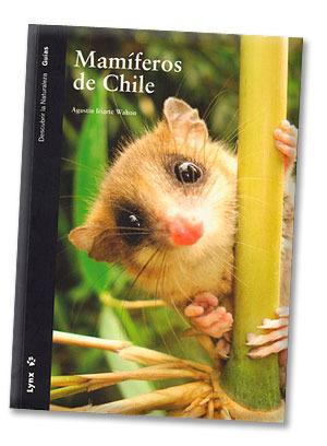 Mamíferos De Chile Agustin Iriarte Walton
