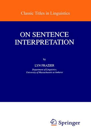 On Sentence Interpretation L. Frazier