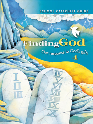 Grade 4: School Catechist Guide Kit: Our Response to Gods Gifts  by  Barbara F. Campbell