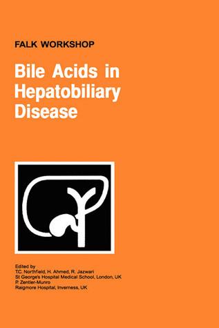 Bile Acids in Hepatobiliary Disease T.C. Northfield
