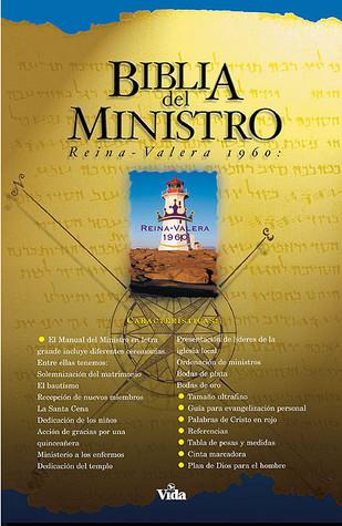 Biblia del Ministro-RV 1960 = Ministers Bible-RV 1960  by  Vida Publishers