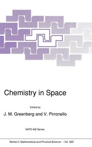 Chemistry in Space  by  J. Mayo Greenberg