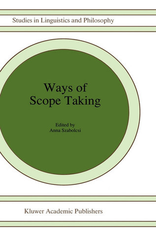 Ways Of Scope, Vol. 65 Anna Szabolcsi