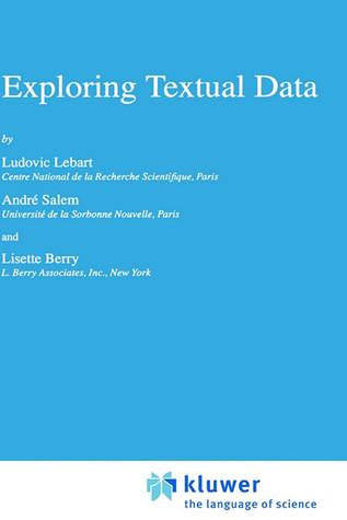 Exploring Textual Data  by  L. Lebart