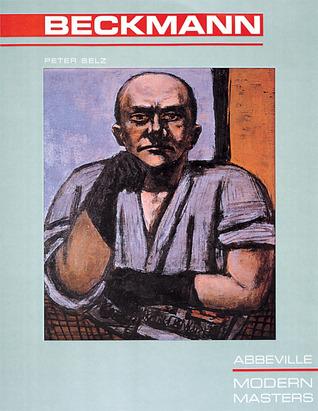 Beckmann (Modern Masters Series, Vol. 19)  by  Peter Selz