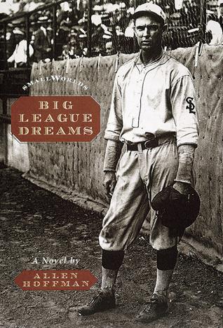 Big League Dreams  by  Allen Hoffman