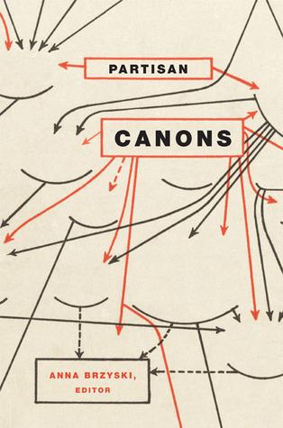 Partisan Canons  by  Anna Brzyski
