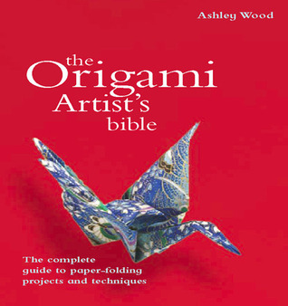 Origami Artists Bible Ashley Wood