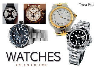 Watches: Eye on the Time  by  Tessa Paul