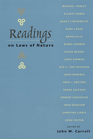 Readings On Laws Of Nature  by  John W. Carroll