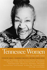 Tennessee Women, Volume 1: Their Lives and Times  by  Sarah Wilkerson Freeman
