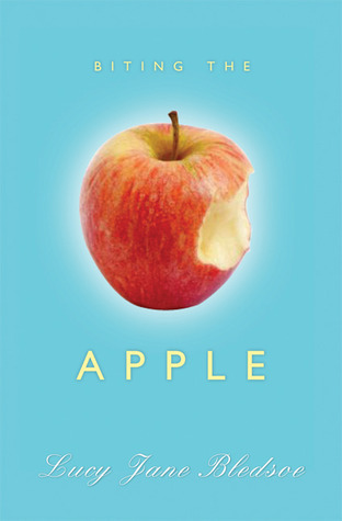 Biting the Apple  by  Lucy Jane Bledsoe