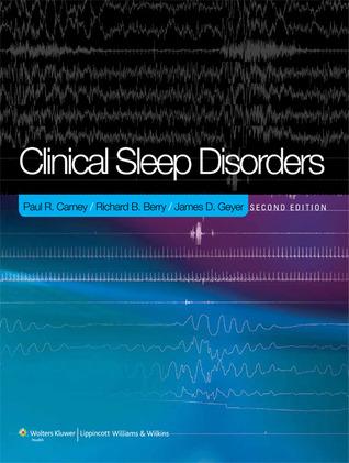 Clinical Sleep Disorders  by  Paul R. Carney