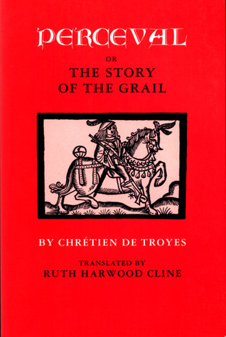 Perceval, or The Story of the Grail Chrétien de Troyes
