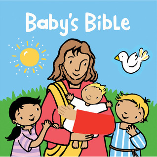 Baby�s Bible  by  Alice Joyce Davidson