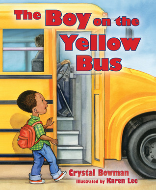The Boy on the Yellow Bus Crystal Bowman