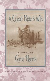A Circuit Rider's Wife Corra Harris