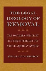Our Cause Will Ultimately Triumph: Profiles in American Indian Sovereignty  by  Tim Alan Garrison