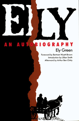 Ely: Too Black, Too White  by  Ely Green
