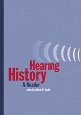Hearing History: A Reader Mark M. Smith