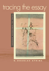 E. B. White: The Essayist as First-Class Writer G. Douglas Atkins