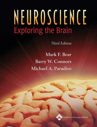 Neurociencia. La exploración del cerebro  by  Mark F. Bear