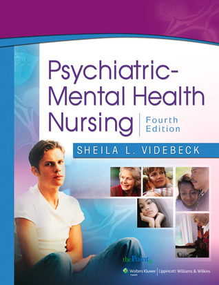 PrepU for Videbecks Psychiatric-Mental Health Nursing  by  Sheila L. Videbeck