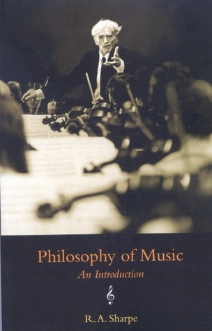 Philosophy of Music: An Introduction R.A. Sharpe