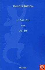 Ladieu au corps  by  David Le Breton