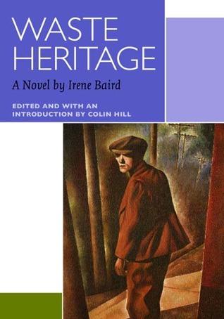 Waste Heritage  by  Irene Baird