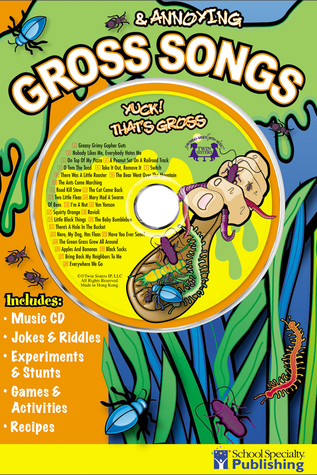 Gross & Annoying Songs (Sing Along Activity Book with CD)  by  Ken Carder