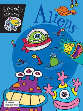 Aliens, Grades K - 3: Spooky Stickers Joe Stites