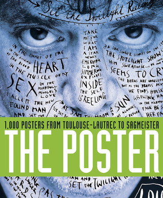The Posters: 1,000 Posters from Toulouse-Lautrec to Sagmeister Cees V. de Jong