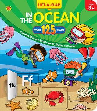 In The Ocean: Lift A Flap School Specialty Publishing