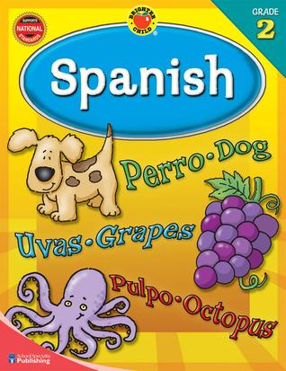 Brighter Child Spanish, Grade 2 School Specialty Publishing