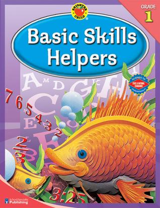 Brighter Child Basic Skills Helpers, Grade 1 School Specialty Publishing