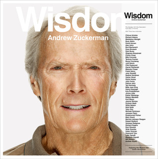 Wisdom: With Three New Interviews  by  Andrew Zuckerman