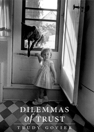 Dilemmas of Trust  by  Trudy Govier