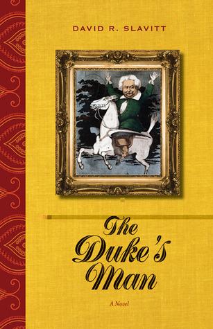 The Dukes Man: A Novel  by  David R. Slavitt