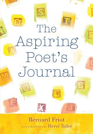 The Aspiring Poets Journal  by  Bernard Friot