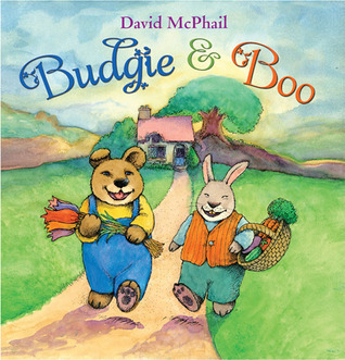Budgie and Boo  by  David McPhail