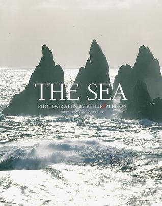 The Sea  by  Philip Plisson