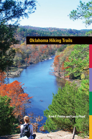 Oklahoma Hiking Trails  by  Kent Frates