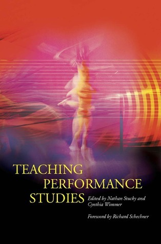 Teaching Performance Studies Nathan Stucky