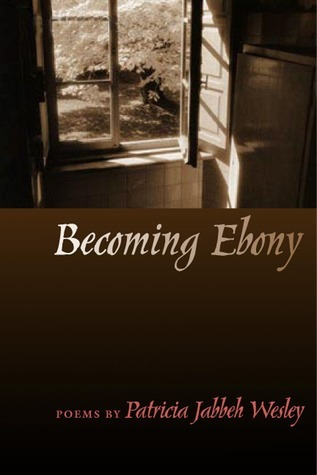 Becoming Ebony Patricia Jabbeh Wesley